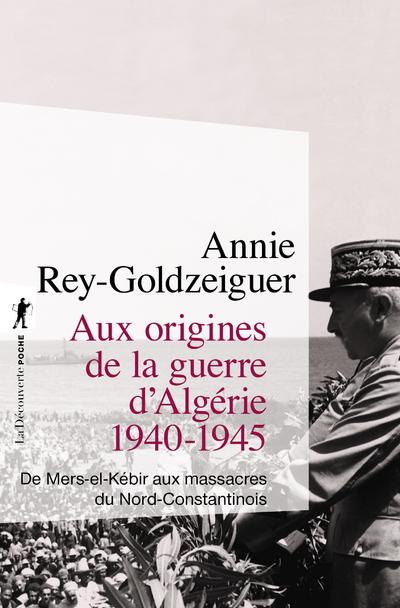 AUX ORIGINES DE LA GUERRE D'ALGERIE 1940-1945