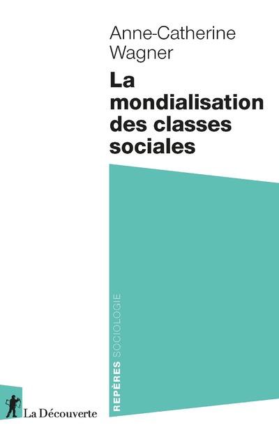 LA MONDIALISATION DES CLASSES SOCIALES