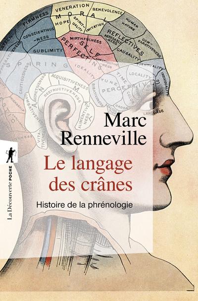 LE LANGAGE DES CRANES - HISTOIRE DE LA PHRENOLOGIE