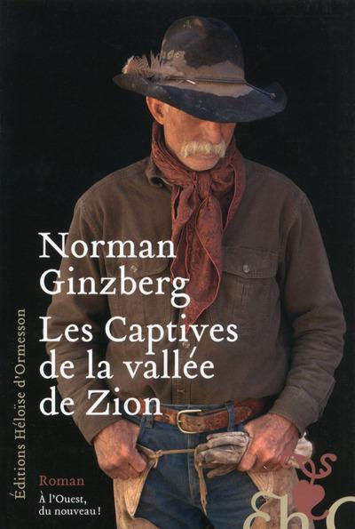 LES CAPTIVES DE LA VALLEE DE ZION