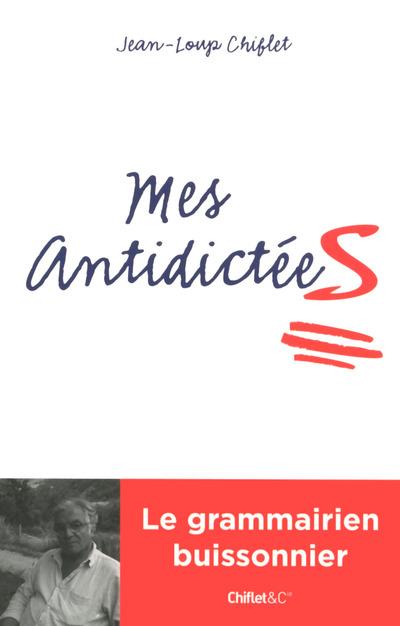 MES ANTIDICTEES