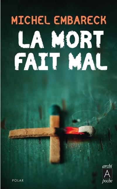 LA MORT FAIT MAL