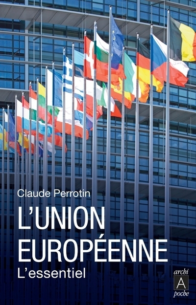 L'UNION EUROPEENNE - L'ESSENTIEL