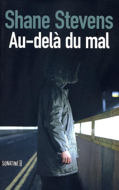 AU-DELA DU MAL