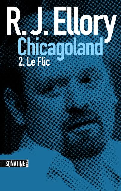 TROIS JOURS A CHICAGOLAND - LE FLIC
