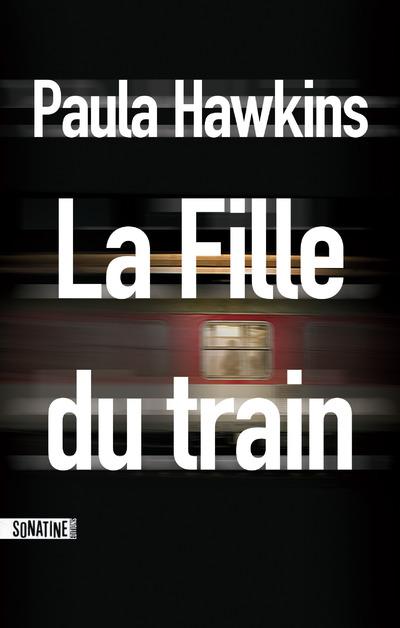 LA FILLE DU TRAIN -EXTRAIT-