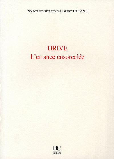 DRIVE L'ERRANCE ENSORCELEE
