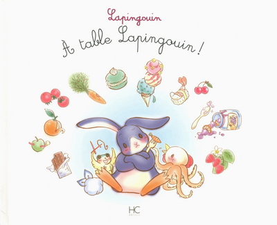 LAPINGOUIN - TOME 3 - A TABLE LAPINGOUIN