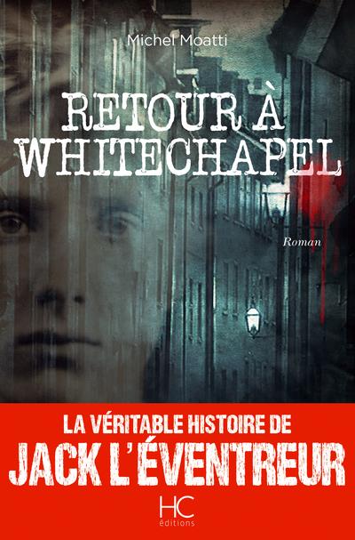 RETOUR A WHITECHAPEL