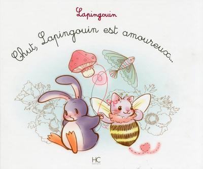 LAPINGOUIN - TOME 7 - CHUT LAPINGOUIN EST AMOUREUX...