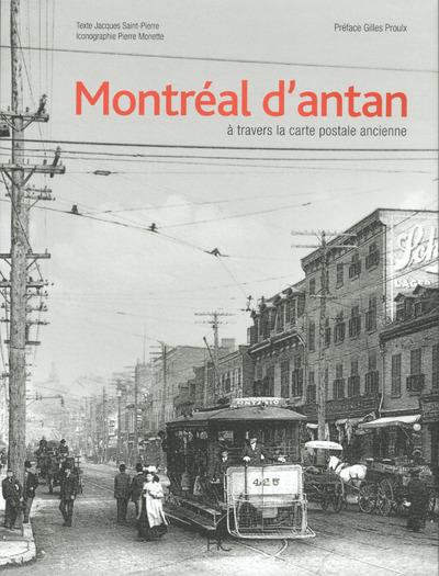 MONTREAL D'ANTAN A TRAVERS LA CARTE POSTALE ANCIENNE