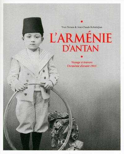 L'ARMENIE D'ANTAN - VOYAGE A TRAVERS L'ARMENIE D'AVANT 1915