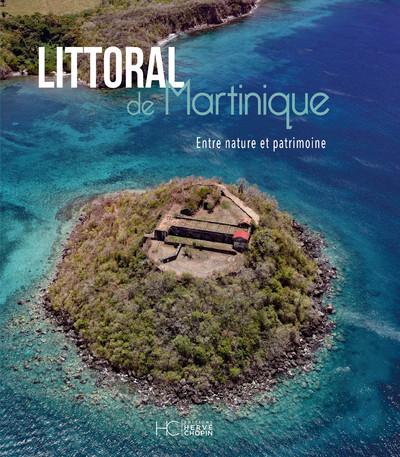 LITTORAL DE MARTINIQUE - ENTRE NATURE ET PATRIMOINE