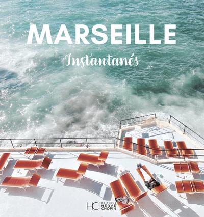MARSEILLE - INSTANTANES