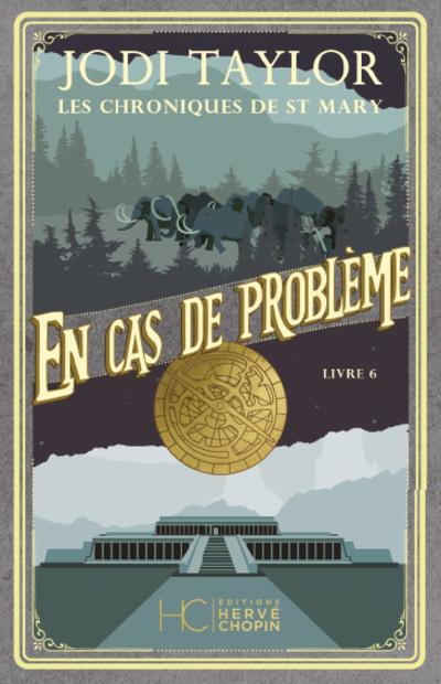 LES CHRONIQUES DE ST MARY - TOME 6 EN CAS DE PROBLEME