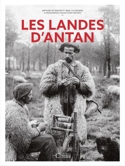 LES LANDES D'ANTAN - NOUVELLE EDITION