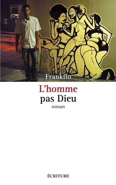 L'HOMME PAS DIEU