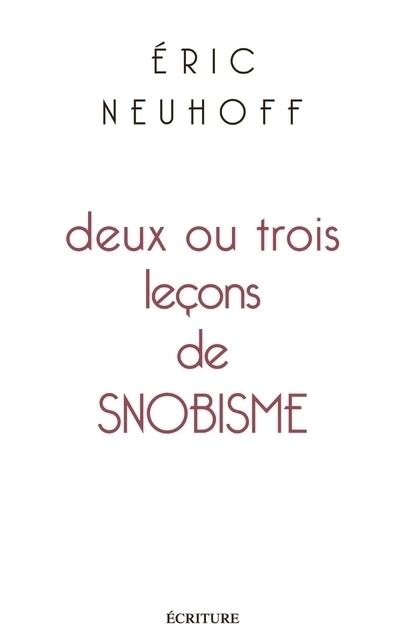 DEUX OU TROIS LECONS DE SNOBISME