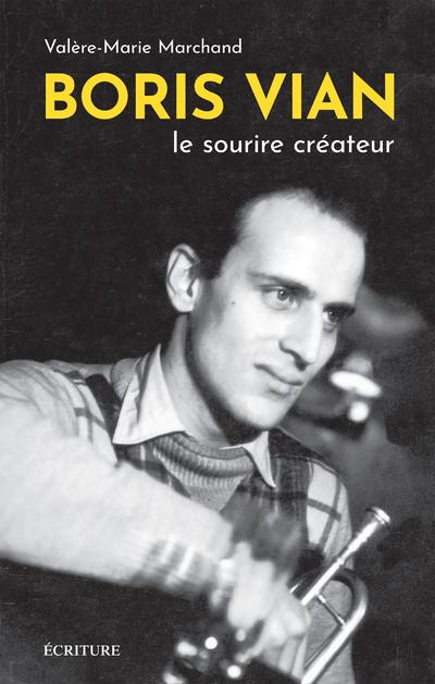 BORIS VIAN - LE SOURIE CREATEUR