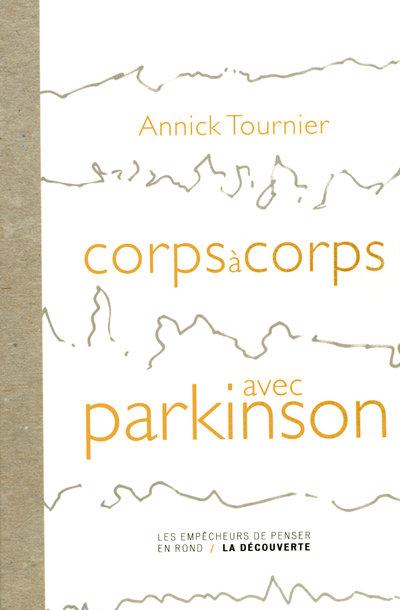 CORPS A CORPS AVEC PARKINSON