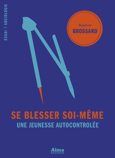 SE BLESSER SOI-MEME