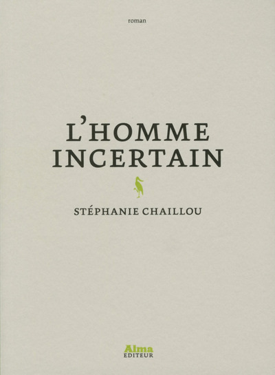 L'HOMME INCERTAIN