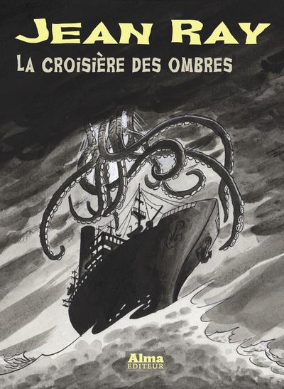 LA CROISIERE DES OMBRES