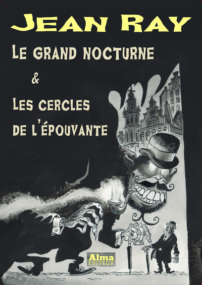LE GRAND NOCTURNE ET LES CERCLES DE L'EPOUVANTE