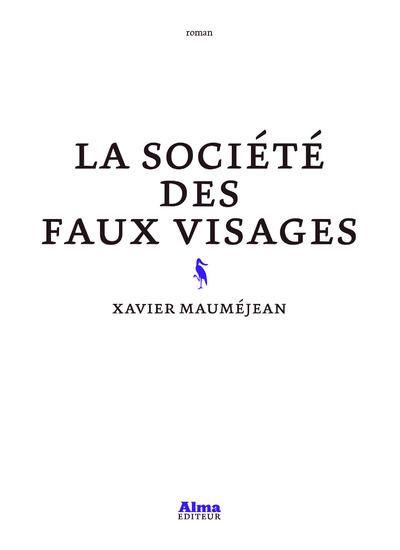 LA SOCIETE DES FAUX VISAGES
