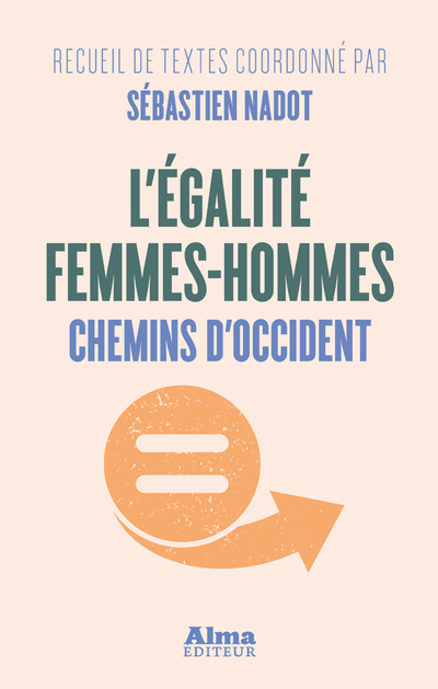 L'EGALITE FEMMES-HOMMES - CHEMINS D'OCCIDENT
