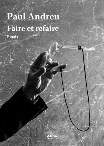 FAIRE ET REFAIRE