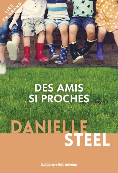 DES AMIS SI PROCHES