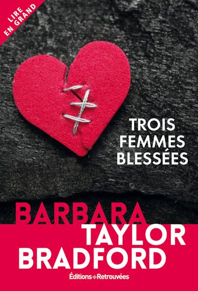 TROIS FEMMES BLESSEES