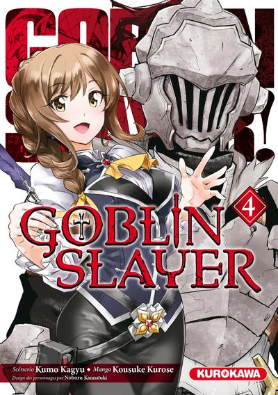 GOBLIN SLAYER - TOME 4
