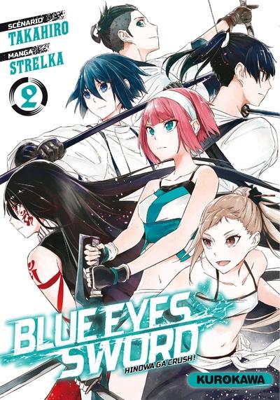 BLUE EYES SWORD - TOME 2