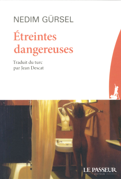 ETREINTES DANGEREUSES