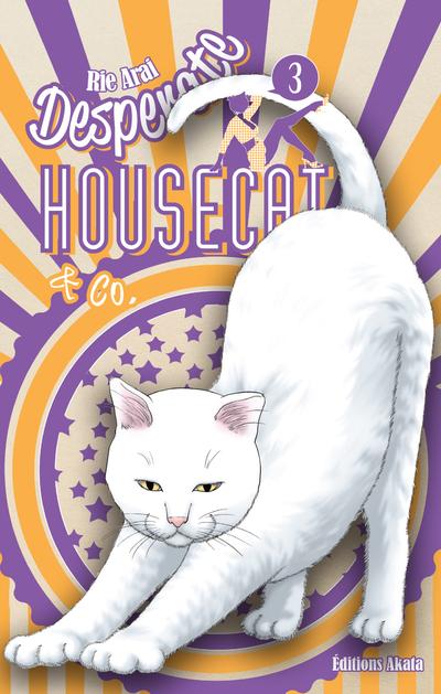 DESPERATE HOUSECAT & CO. - TOME 3