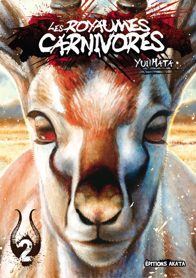 LES ROYAUMES CARNIVORES - TOME 2