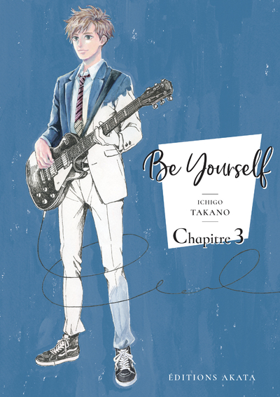 BE YOURSELF - CHAPITRE 3