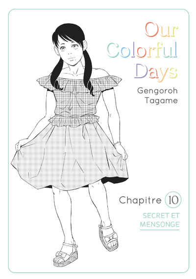 OUR COLORFUL DAYS - CHAPITRE 10