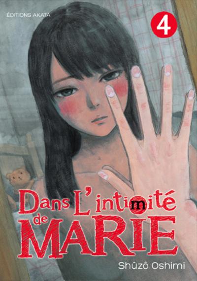 DANS L'INTIMITE DE MARIE - TOME 4