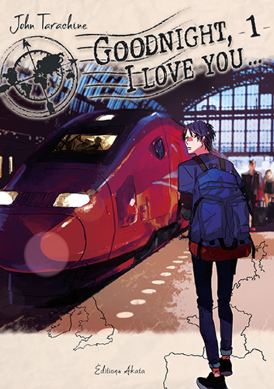 GOODNIGHT, I LOVE YOU - TOME 1