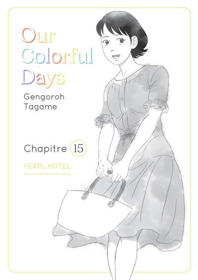 OUR COLORFUL DAYS - CHAPITRE 15