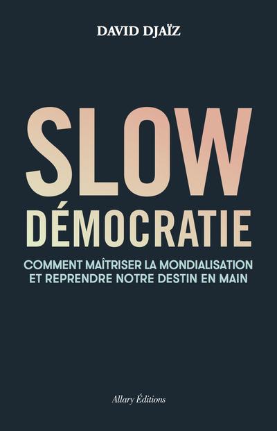 SLOW DEMOCRATIE