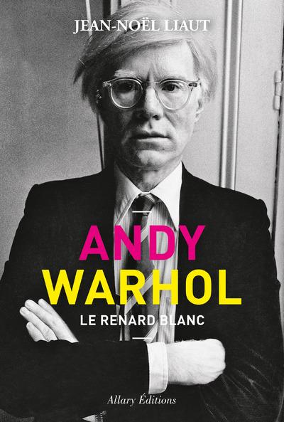 ANDY WARHOL - LE RENARD BLANC