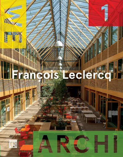 WE ARCHI NUMERO 1 FRANCOIS LECLERCQ