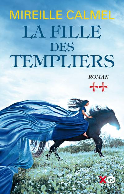 LA FILLE DES TEMPLIERS - TOME 2