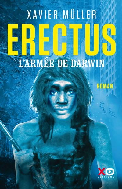 ERECTUS - L'ARMEE DE DARWIN