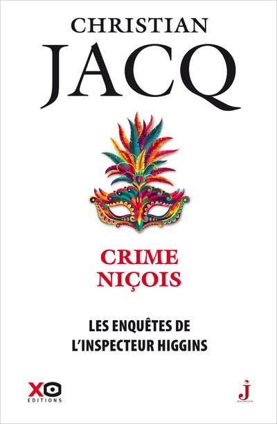 LES ENQUETES DE L'INSPECTEUR HIGGINS - TOME 35 CRIME NICOIS