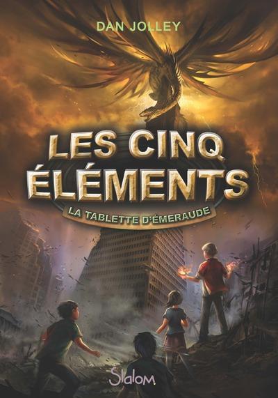 LES CINQ ELEMENTS LA TABLETTE D'EMERAUDE